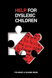 Help for Dyslexic Children by E. Miles