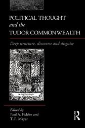 Political Thought and the Tudor Commonwealth by Paul Fideler