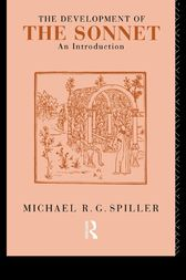The Development of the Sonnet by Michael R. G. Spiller