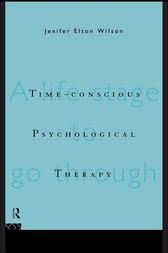 Time-conscious Psychological Therapy by Jenifer Elton Wilson