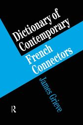 A Dictionary of French Connectors by James Grieve