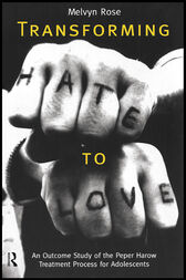 Transforming Hate to Love by Melvyn Rose