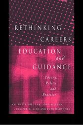 Rethinking Careers Education and Guidance by Ruth Hawthorn