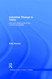Industrial Change in China by Kate Hannan