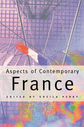 Aspects of Contemporary France by Sheila Perry