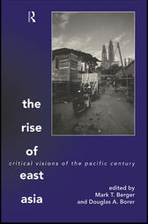 The Rise of East Asia by Mark Berger