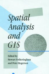 Spatial Analysis And GIS by S Fotheringham