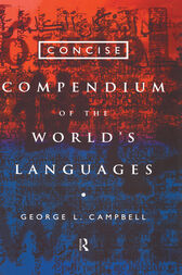 Concise Compendium of the World's Languages by George L. Campbell