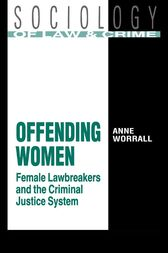 Offending Women by Anne Worrall