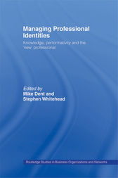 Managing Professional Identities by Mike Dent