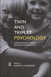 Twin and Triplet Psychology by Audrey Sandbank