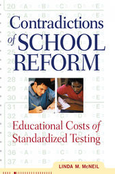 Contradictions of School Reform by Linda McNeil