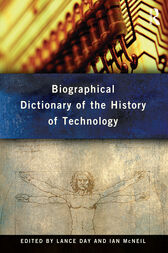 Biographical Dictionary of the History of Technology by Lance Day