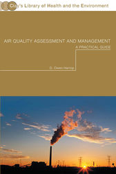 Air Quality Assessment and Management by Dr Owen Harrop