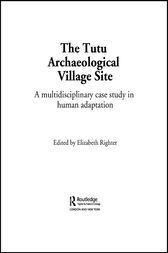 The Tutu Archaeological Village Site by Elizabeth Righter