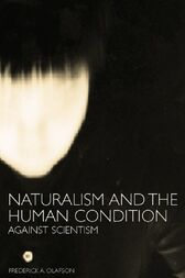 Naturalism and the Human Condition by Frederick A. Olafson