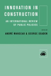 Innovation in Construction by Andre Manseau