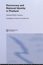 Democracy and National Identity in Thailand by Michael Kelly Connors