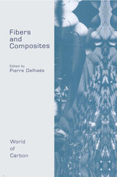 Fibers and Composites by Pierre Delhaes