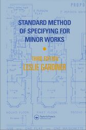 Standard Method of Specifying for Minor Works by L. Gardiner