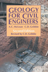 Geology for Civil Engineers, Second Edition by C. Gribble