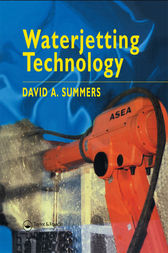 Waterjetting Technology by D.A. Summers