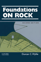 Foundations on Rock by Duncan C. Wyllie