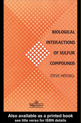 Biological Interactions Of Sulfur Compounds by Stephen C. Mitchell