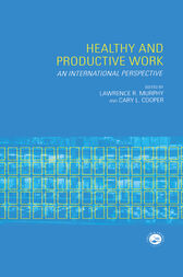 Healthy and Productive Work by Lawrence R. Murphy