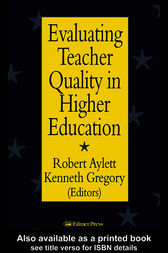 Evaluating Teacher Quality in Higher Education by Robert Aylett