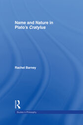 Names and Nature in Plato's Cratylus by Rachel Barney