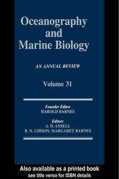 Oceanography and Marine Biology, An Annual Review, Volume 31 by Margaret Barnes