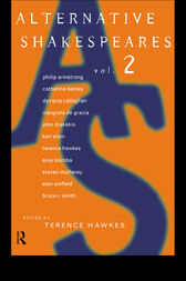 Alternative Shakespeares by Terence Hawkes