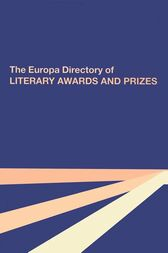 The Europa Directory of Literary Awards and Prizes by Taylor and Francis