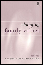 Changing Family Values by Gill Jagger