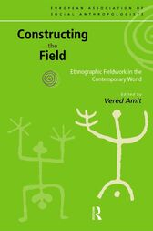 Constructing the Field by Vered Amit