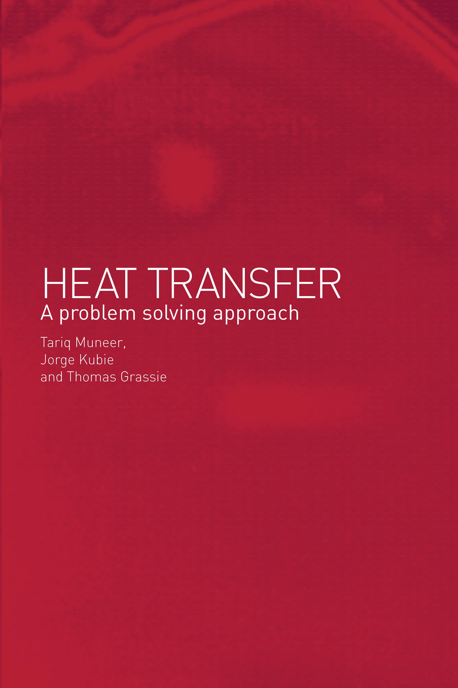 Download Ebook Heat Transfer by Kubie Jorge Pdf