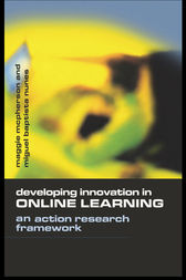 Developing Innovation in Online Learning by Maggie McPherson