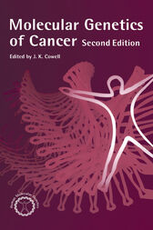 Molecular Genetics of Cancer by J.K. Cowell