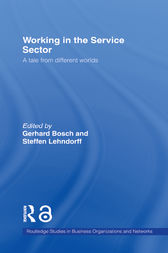 Working in the Service Sector by Gerhard Bosch