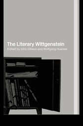 The Literary Wittgenstein by John Gibson