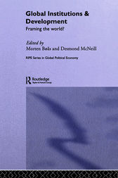 Global Institutions and Development by Morten Boas