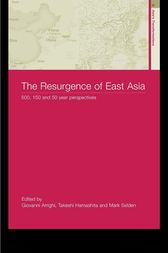 The Resurgence of East Asia by Giovanni Arrighi