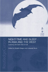 Night-time and Sleep in Asia and the West by Lodewijk Brunt