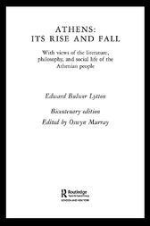 Athens: Its Rise and Fall by Edward Bulwer Lytton