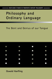 Philosophy and Ordinary Language by Oswald Hanfling