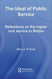 The Ideal of Public Service by Barry O'Toole