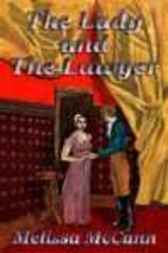 The Lady and the Lawyer by Melissa McCann