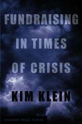 Fundraising in Times of Crisis by Kim Klein