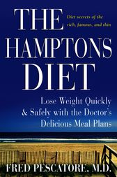 The Hamptons Diet by Fred Pescatore